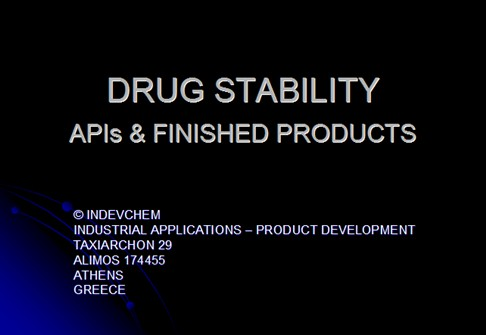 DRUG STABILITY APIS &