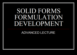 SOLID FORMS FORMULATION